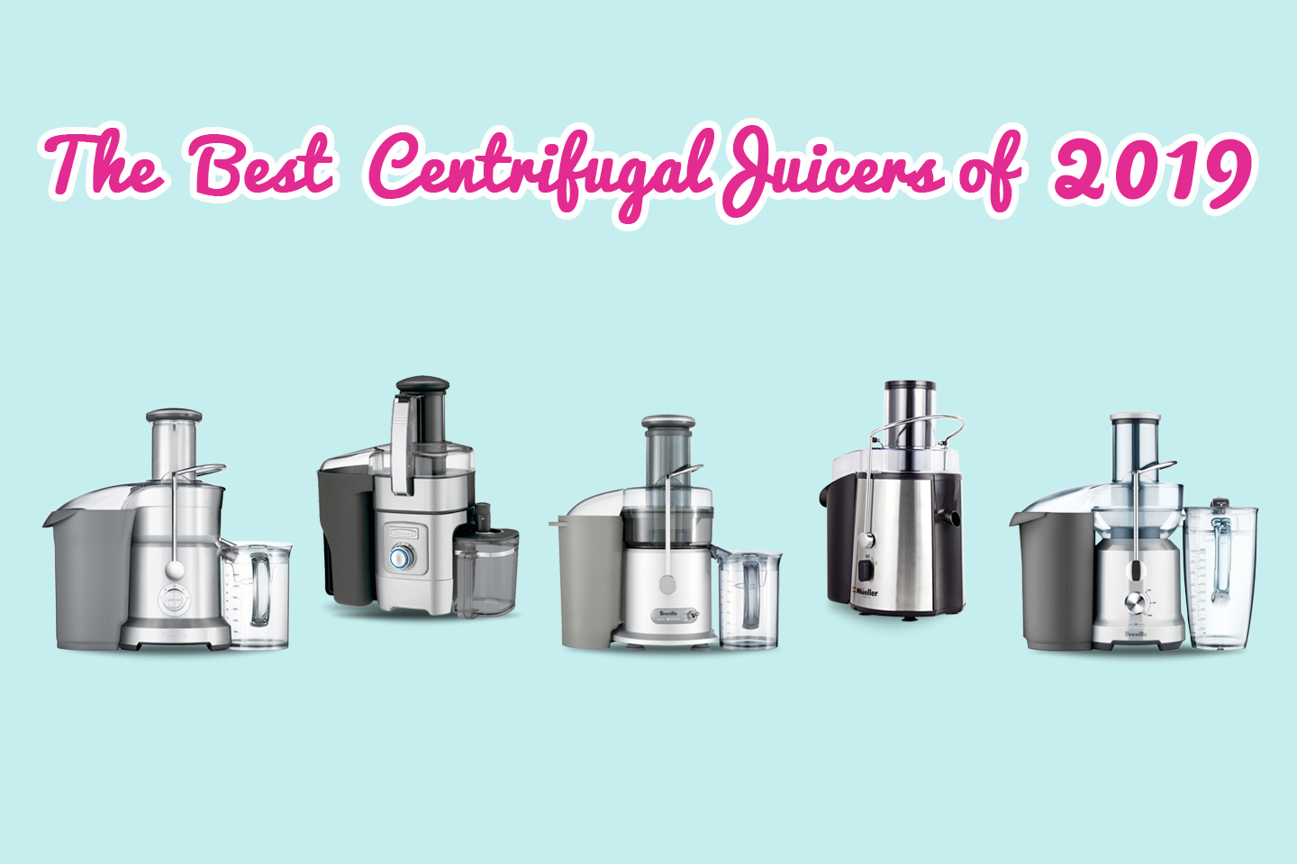 The Best Centrifugal Juicers of 2019 | Hearty Blends