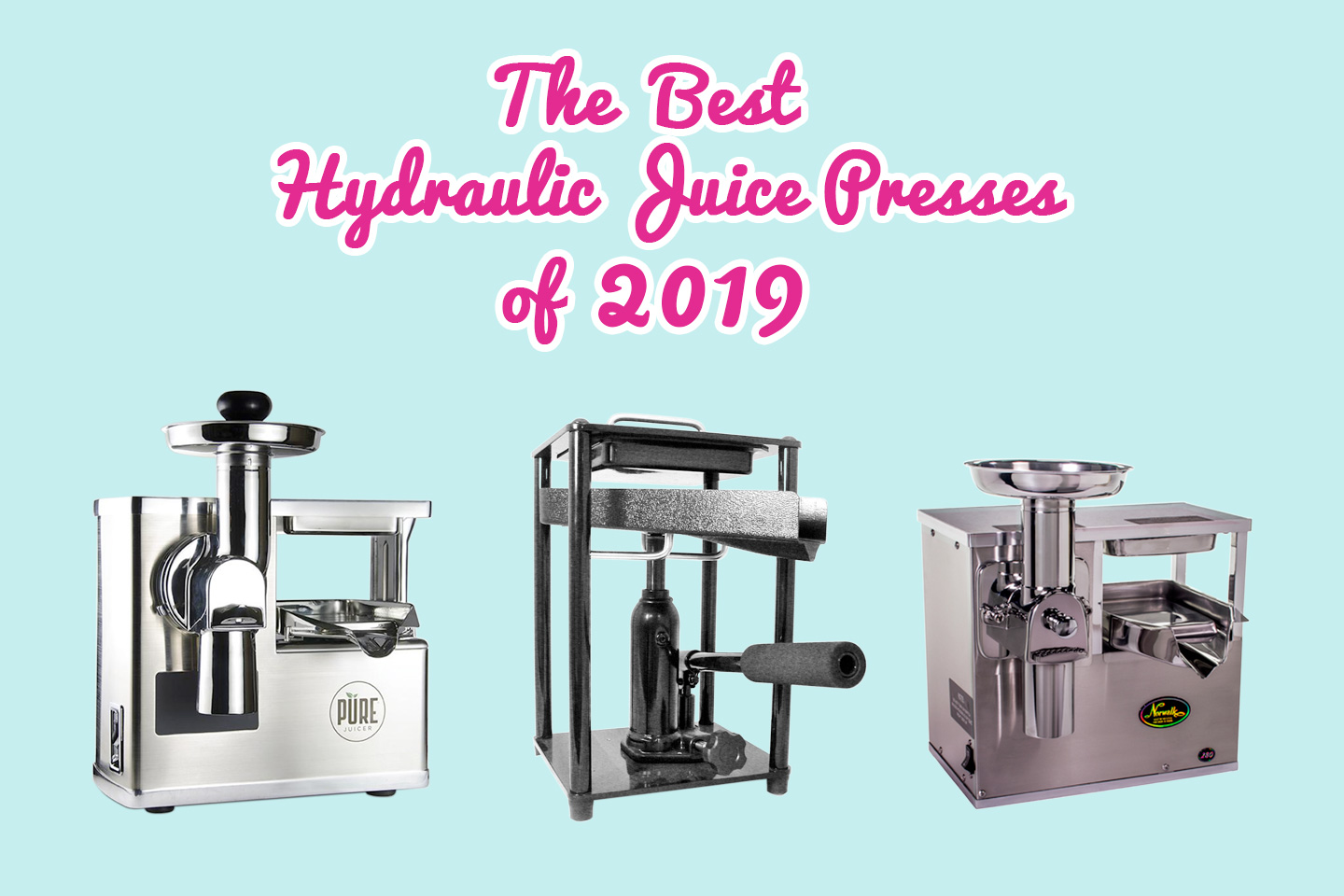 The Best Hydraulic Juice Press of 2019 | Hearty Blends